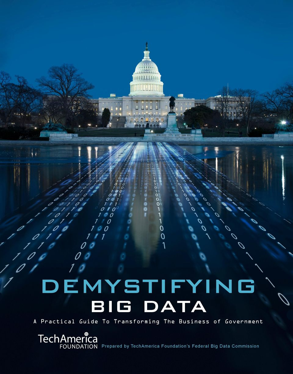 by TechAmerica Foundation s Federal Big Data