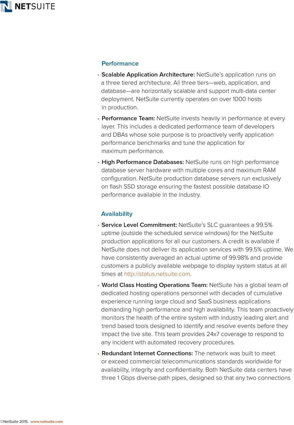 Performance Team: NetSuite invests heavily in performance at every layer.