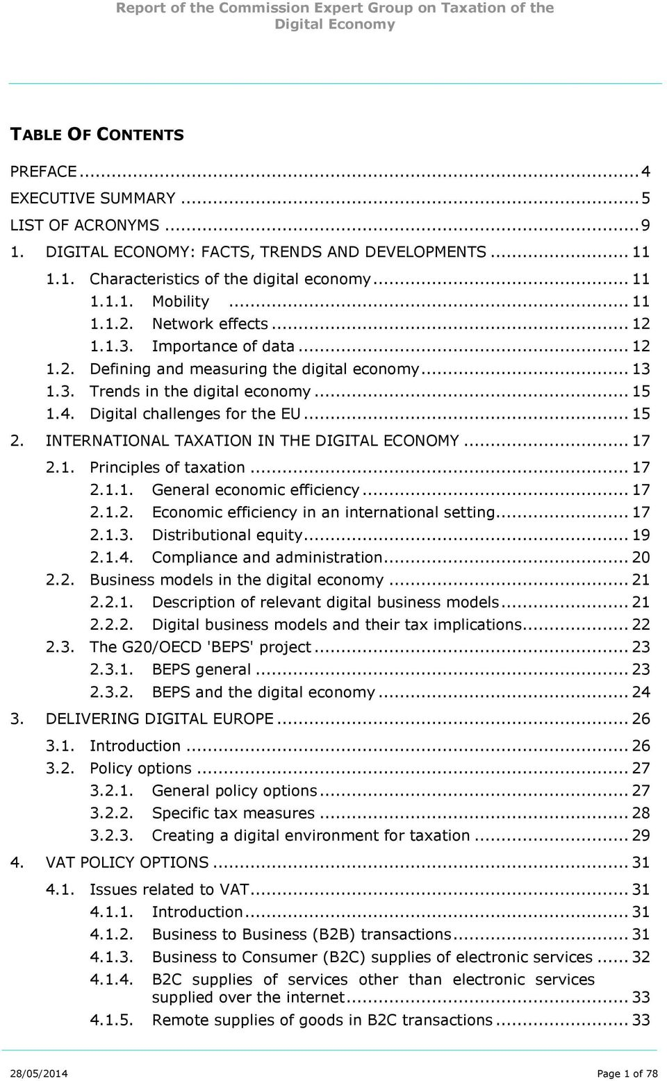 .. 15 2. INTERNATIONAL TAXATION IN THE DIGITAL ECONOMY... 17 2.1. Principles of taxation... 17 2.1.1. General economic efficiency... 17 2.1.2. Economic efficiency in an international setting... 17 2.1.3.