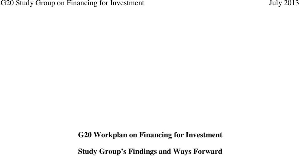 on Financing for Investment Study