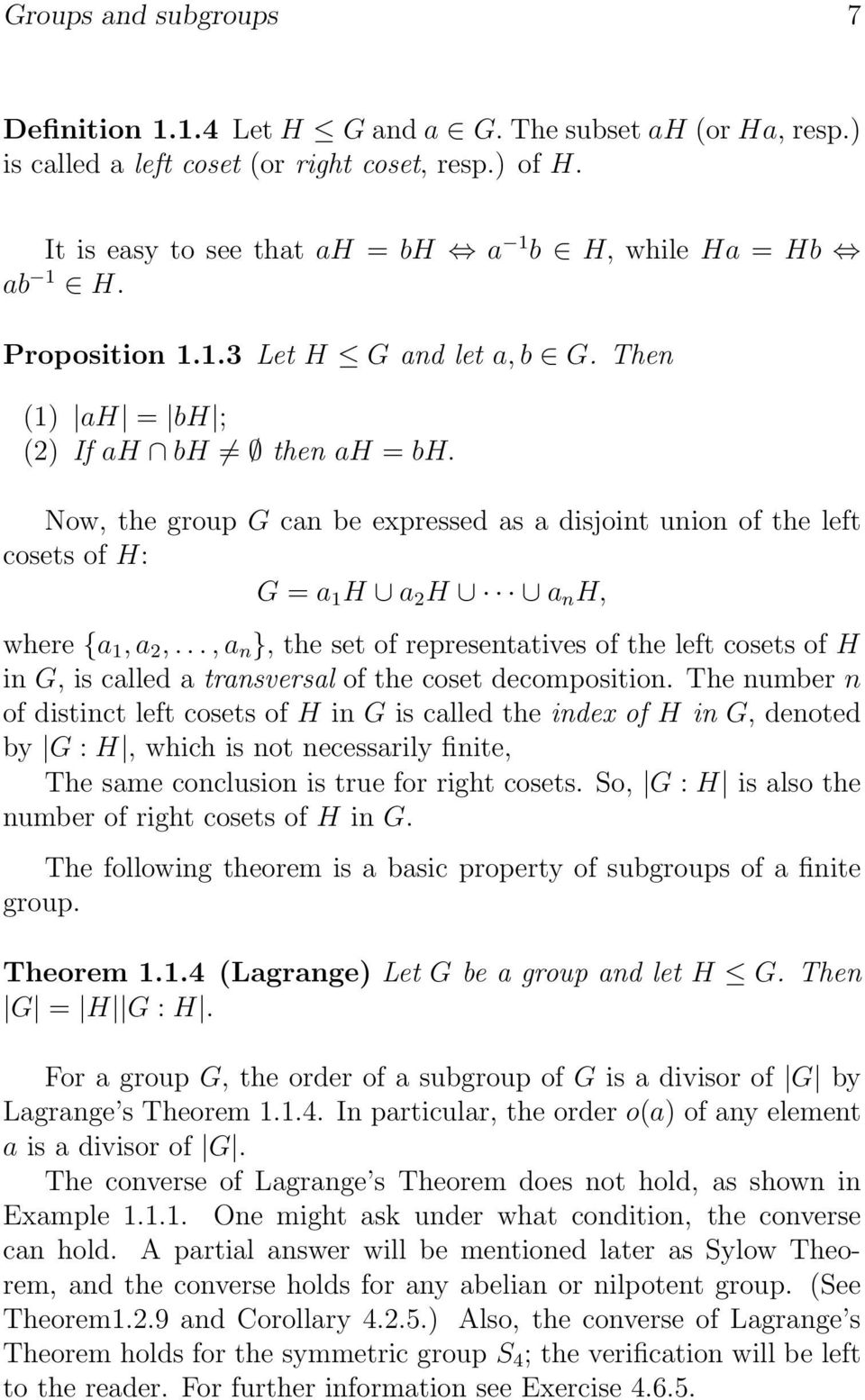 Now, the group G can be expressed as a disjoint union of the left cosets of H: G = a 1 H a 2 H a n H, where {a 1, a 2,.