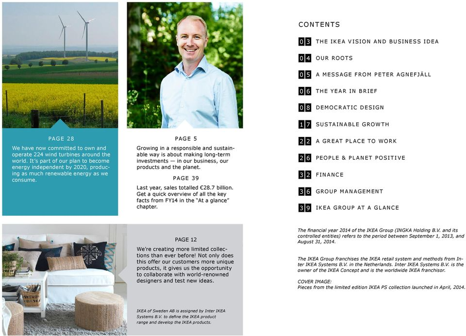 PAGE 5 Growing in a responsible and sustainable way is about making long-term investments in our business, our products and the planet.