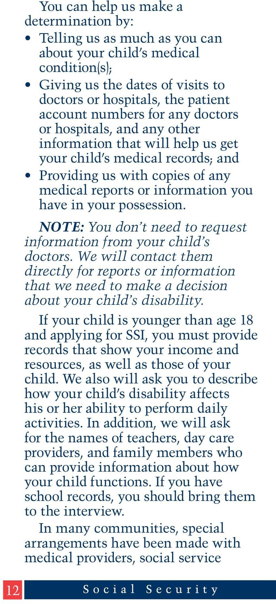 possession. NOTE: You don t need to request information from your child s doctors.
