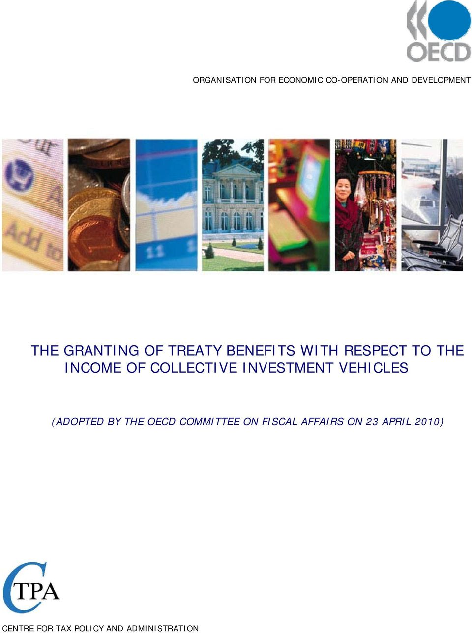 COLLECTIVE INVESTMENT VEHICLES (ADOPTED BY THE OECD COMMITTEE