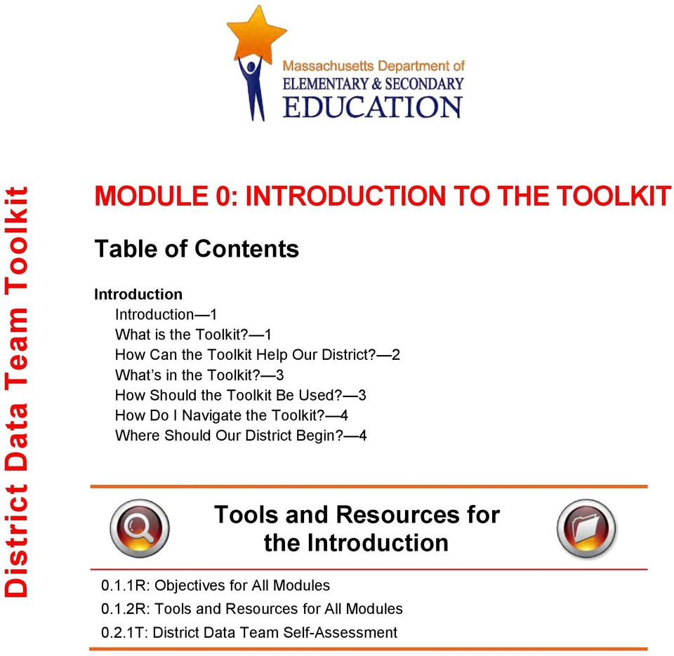 3 How Do I Navigate the Toolkit? 4 Where Should Our District Begin? 4 Tools and Resources for the Introduction 0.1.