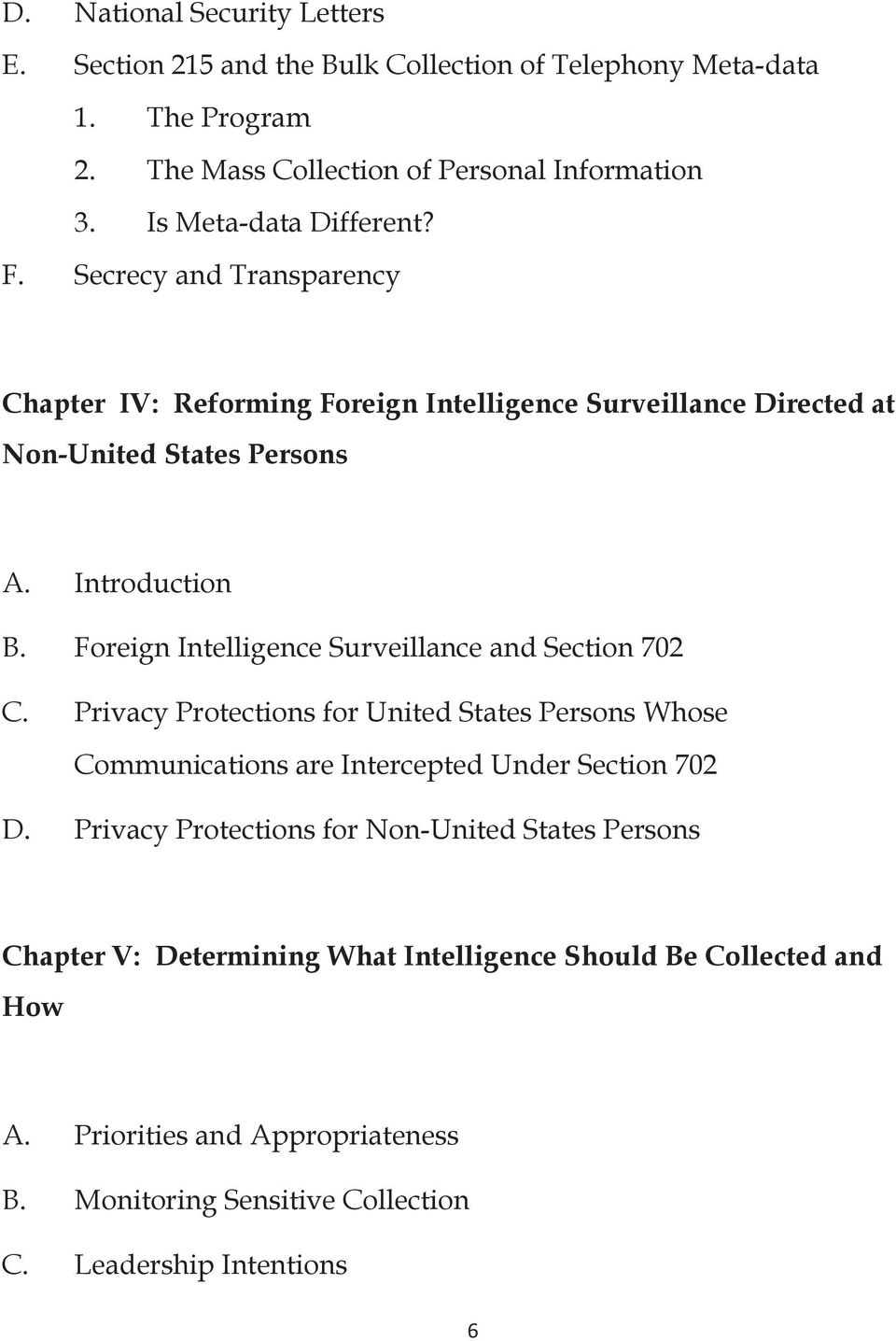 Foreign Intelligence Surveillance and Section 702 C. Privacy Protections for United States Persons Whose Communications are Intercepted Under Section 702 D.