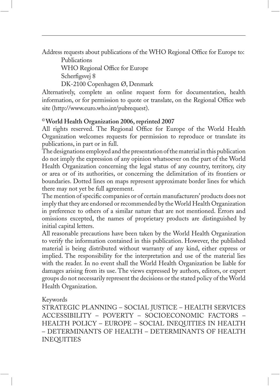 World Health Organization 2006, reprinted 2007 All rights reserved.