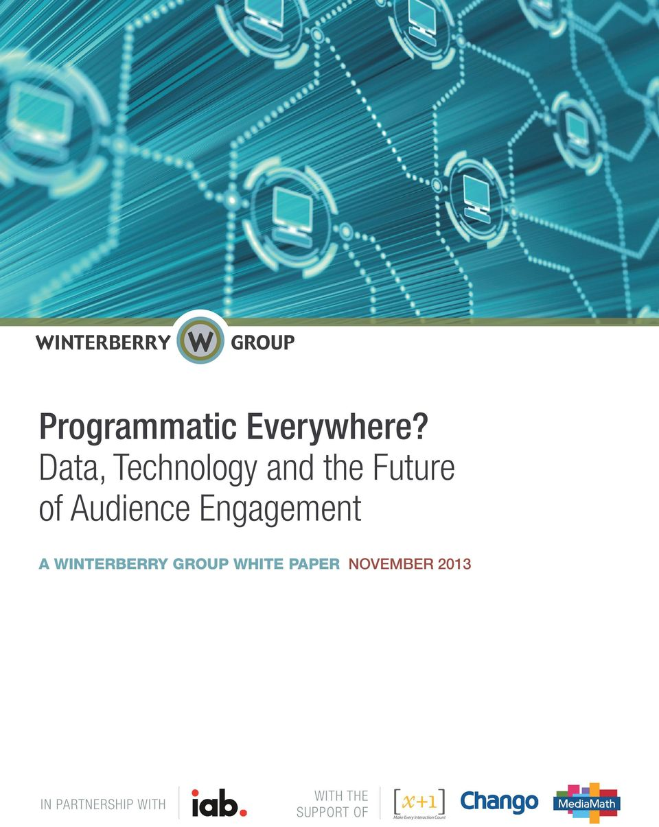 Audience Engagement A WINTERBERRY GROUP