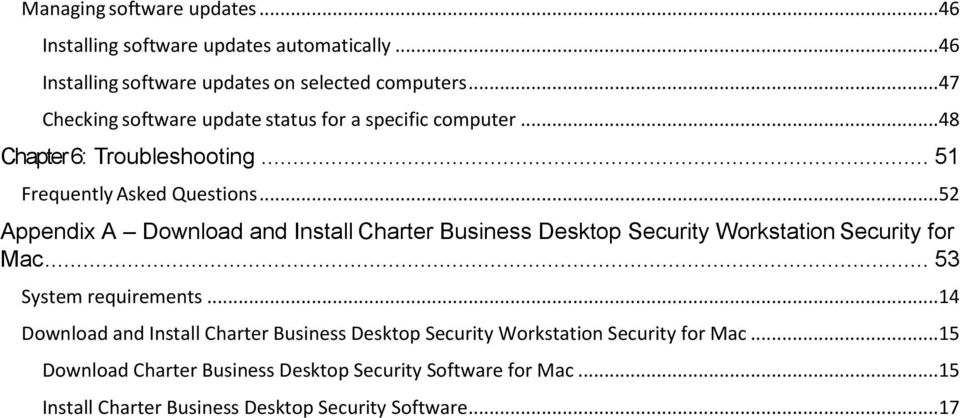 ..52 Appendix A Download and Install Charter Business Desktop Security Workstation Security for Mac... 53 System requirements.