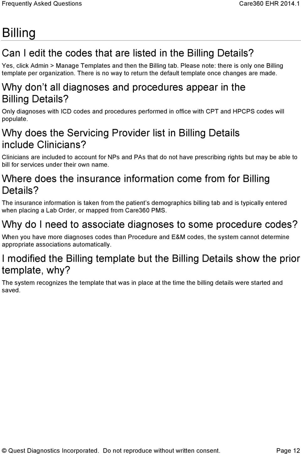Only diagnoses with ICD codes and procedures performed in office with CPT and HPCPS codes will populate. Why does the Servicing Provider list in Billing Details include Clinicians?