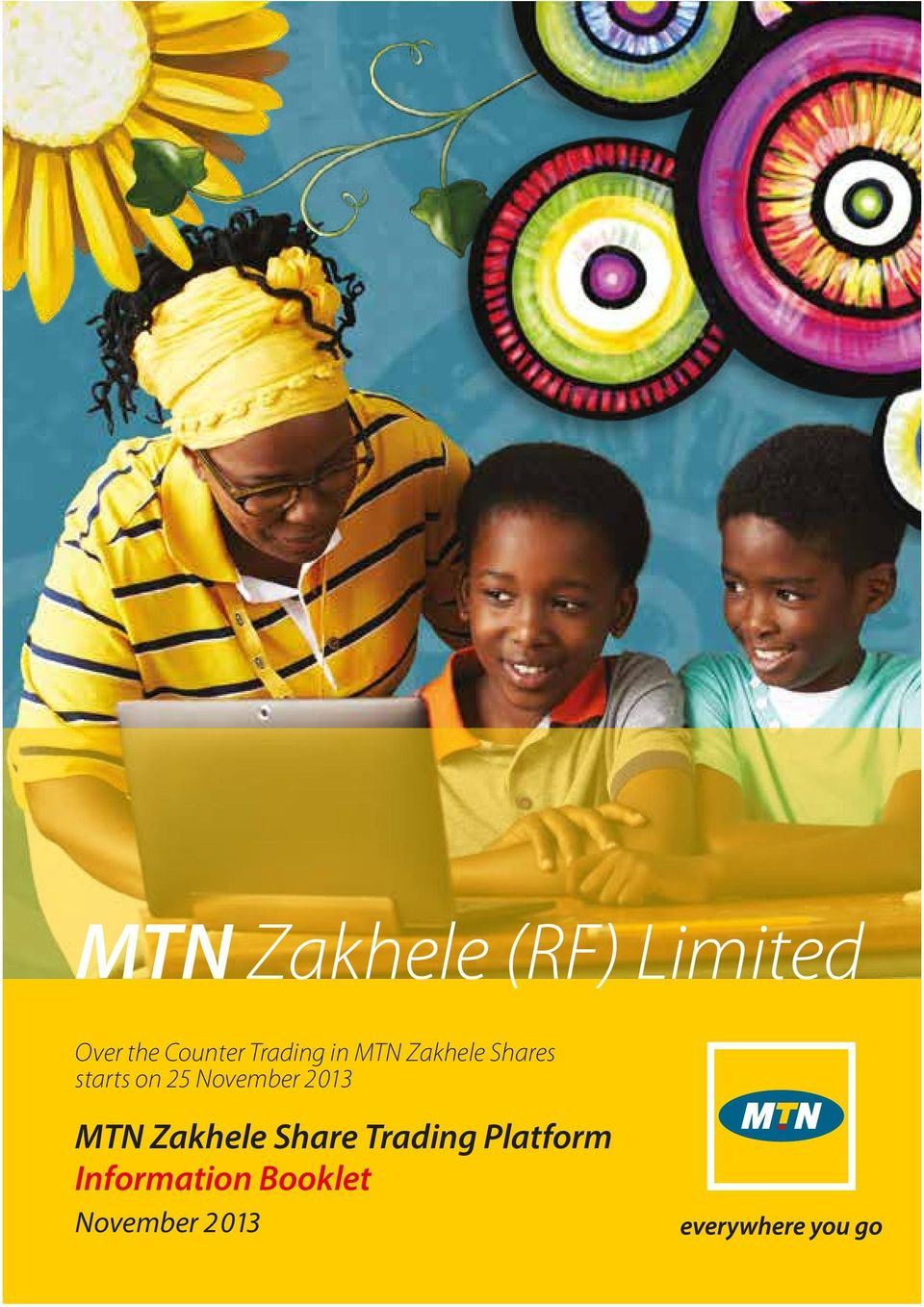 25 November 2013 MTN Zakhele Share