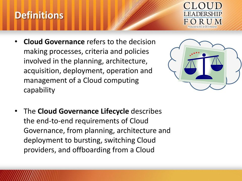 computing capability The Governance Lifecycle describes the end-to-end requirements of