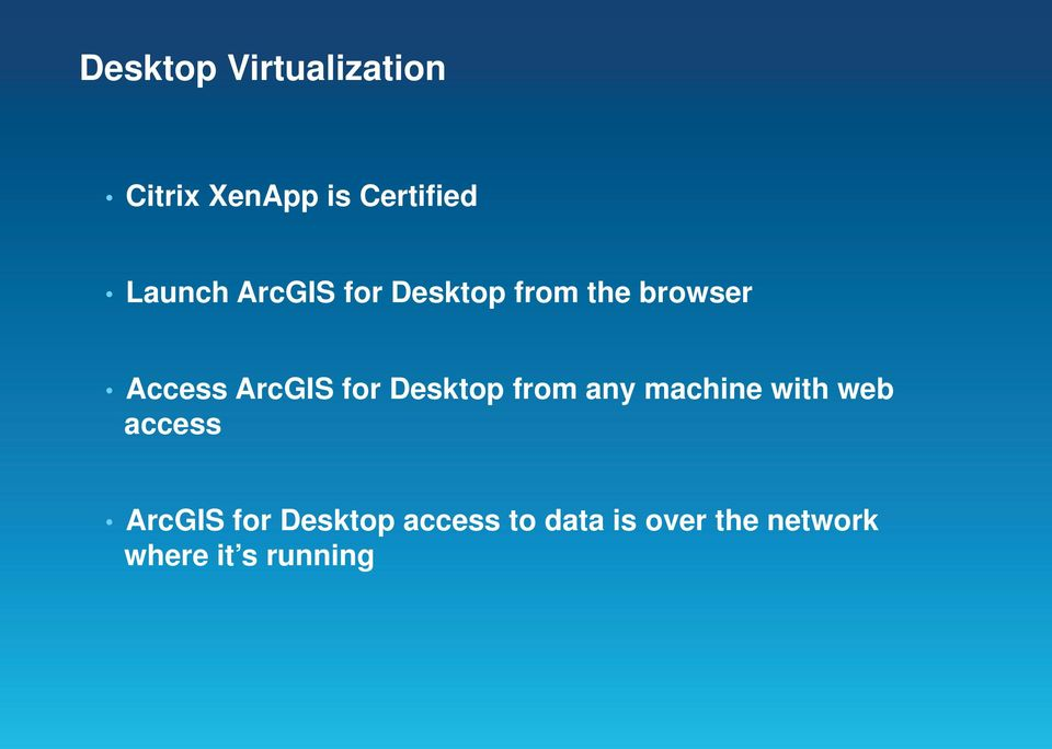 ArcGIS for Desktop from any machine with web access