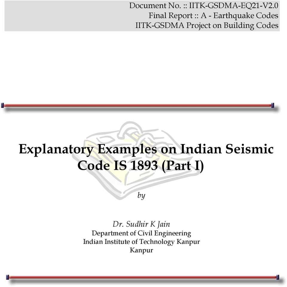Building Codes Explanatory Examples on Indian Seismi Code IS 1893