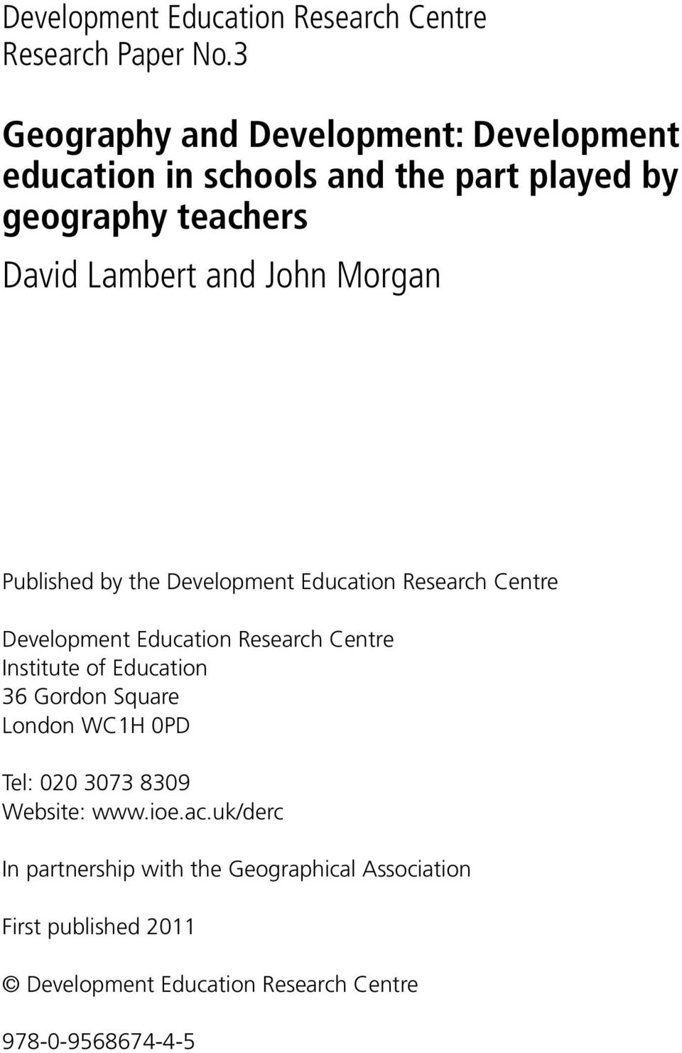 Morgan Published by the Development Education Research Centre Development Education Research Centre Institute of Education 36