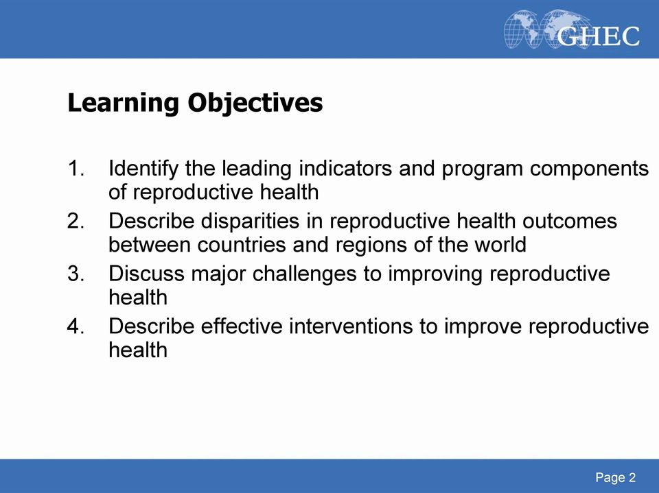 Describe disparities in reproductive health outcomes between countries and regions