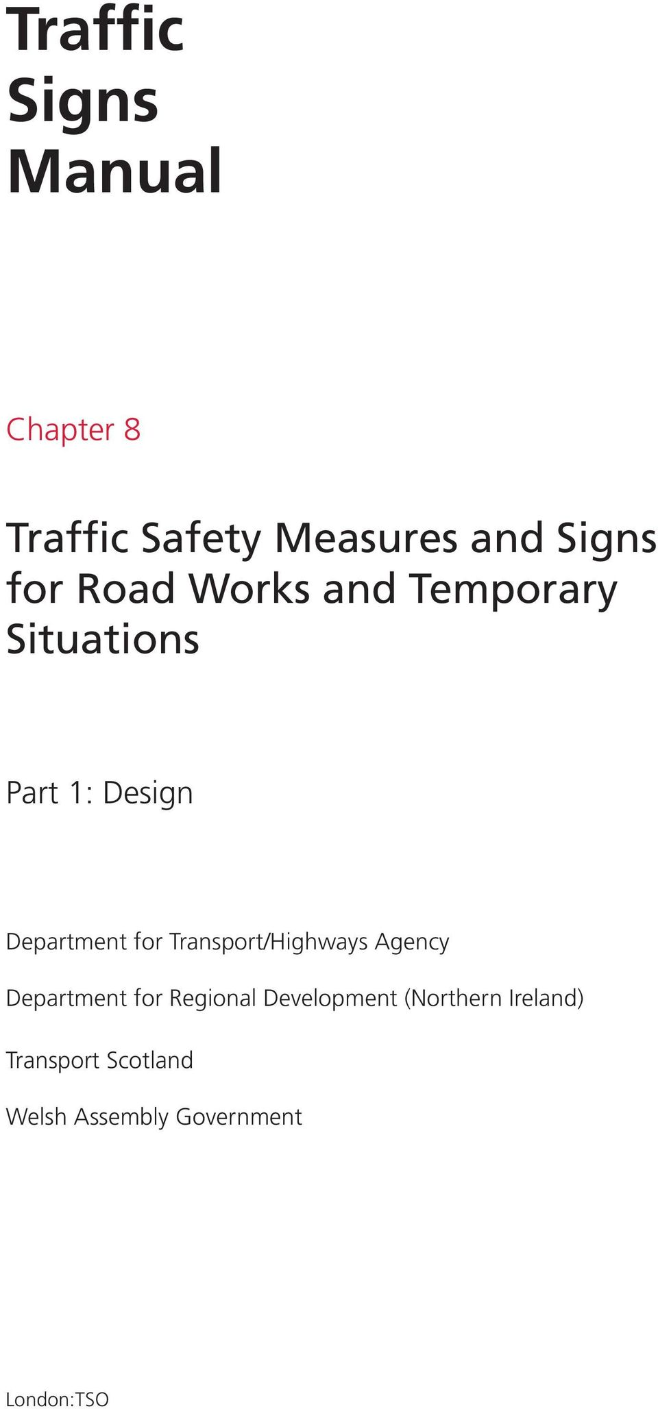 for Transport/Highways Agency Department for Regional Development