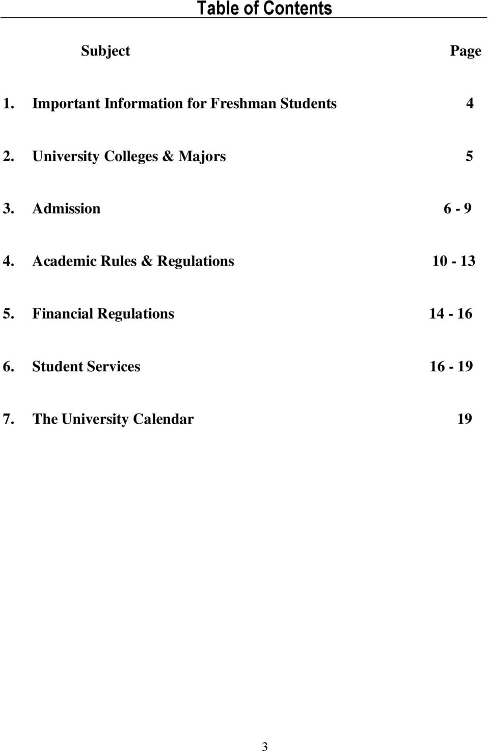 University Colleges & Majors 5 3. Admission 6-9 4.