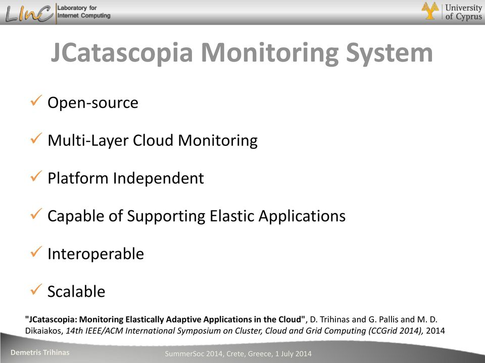 "Elastically Adaptive Applications in the Cloud"", D."
