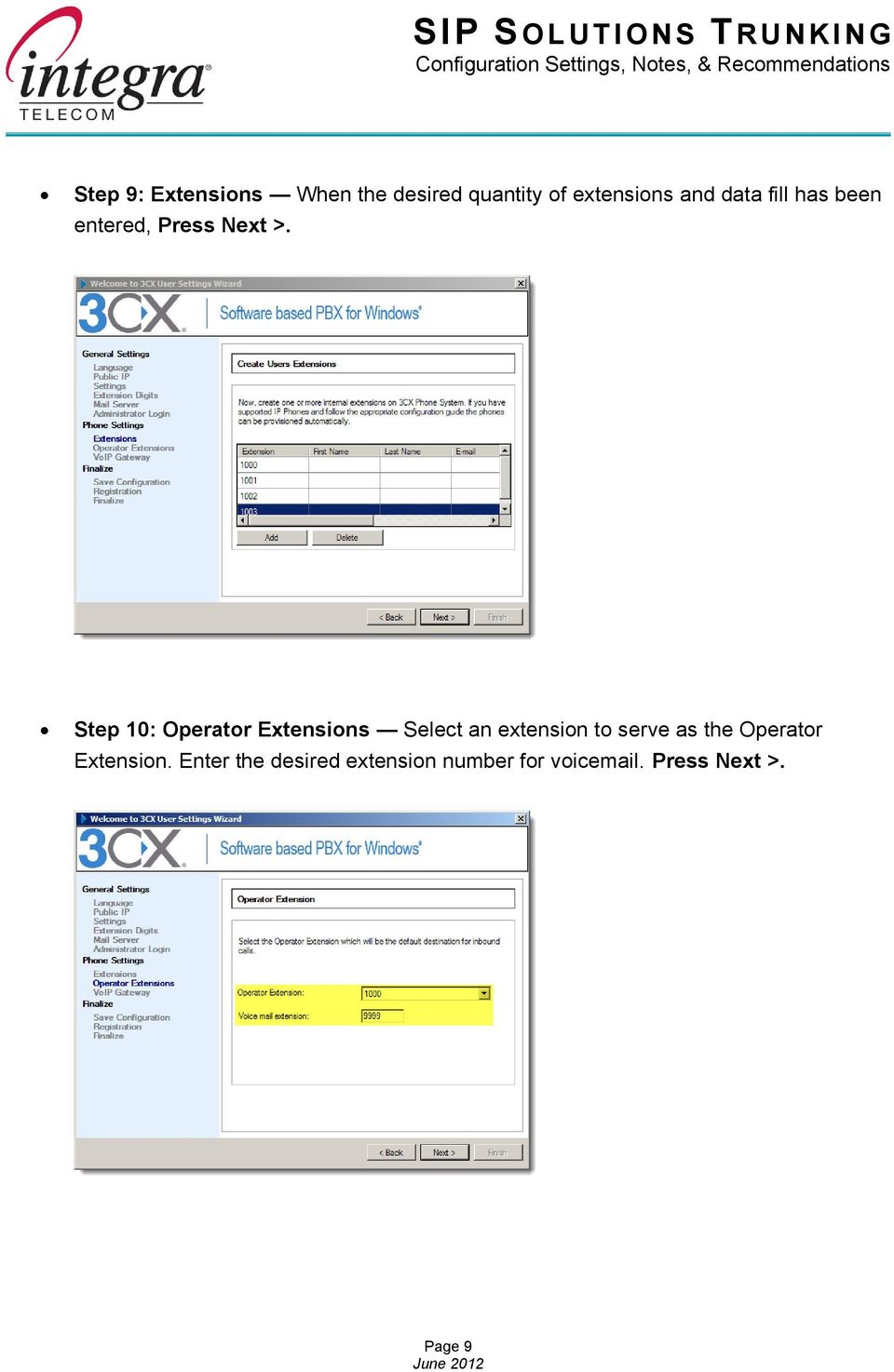 Step 10: Operator Extensions Select an extension to serve as the