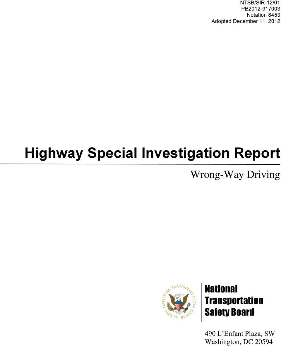 Driving National Transportation Safety