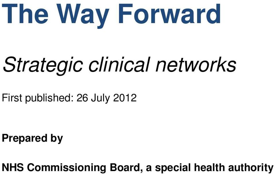 2012 Prepared by NHS Commissioning