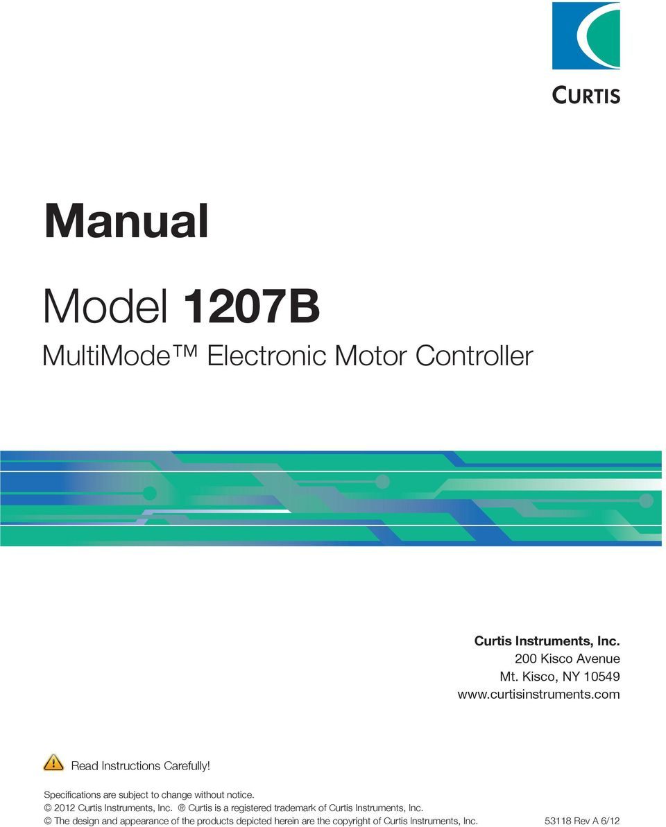 multimode electronic motor controller pdf specifications are subject to change out notice 2012 curtis instruments inc