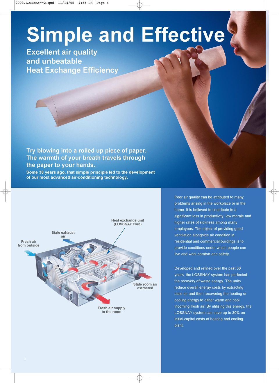 Air conditioning with an influx of fresh air: the device and the choice of the inlet split system 80