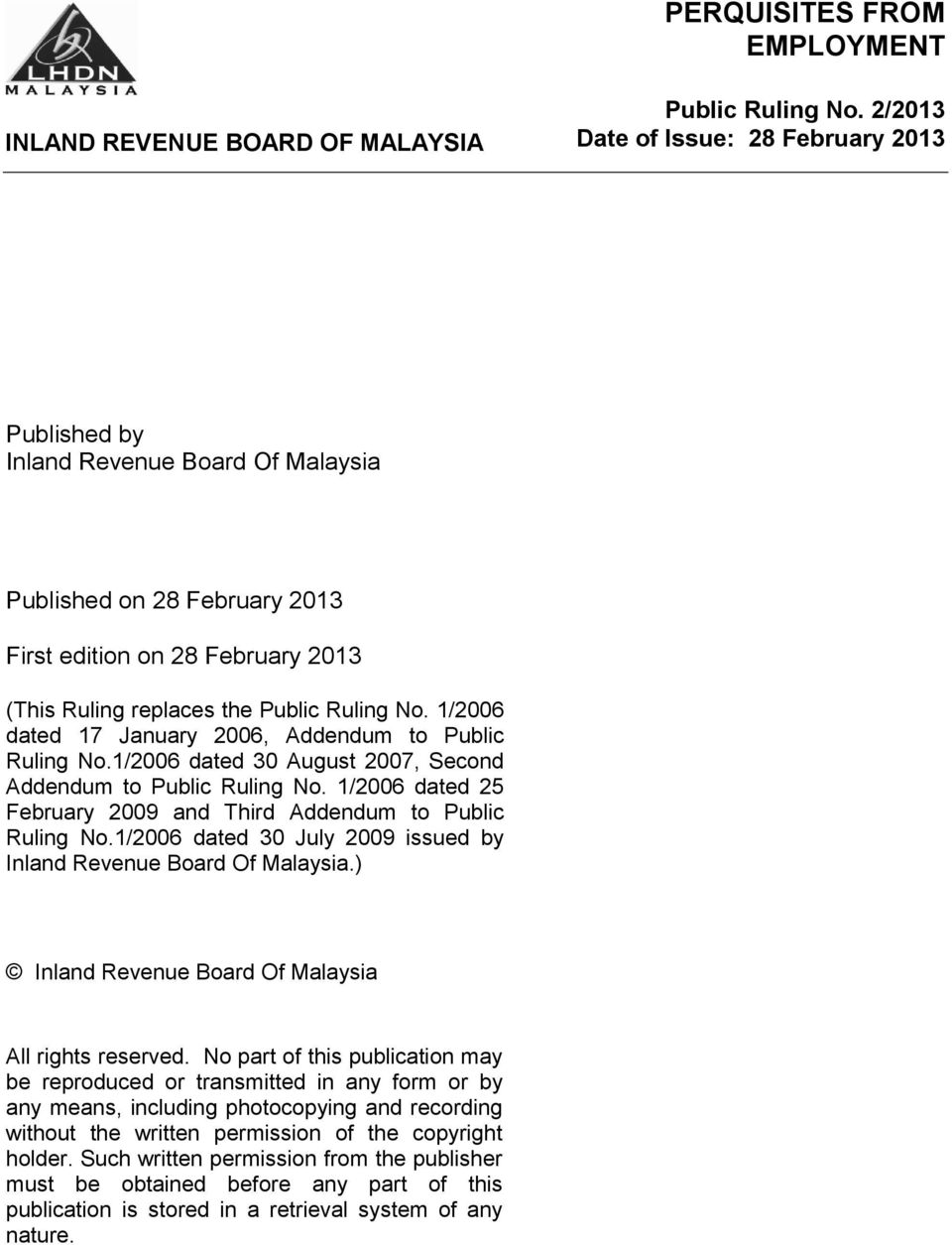 inland revenue board of malaysia Inland revenue board chief denies raiding businesses of opposition supporters to put the squeeze on opposition funding, and explains that its assessments can be challenged in court.