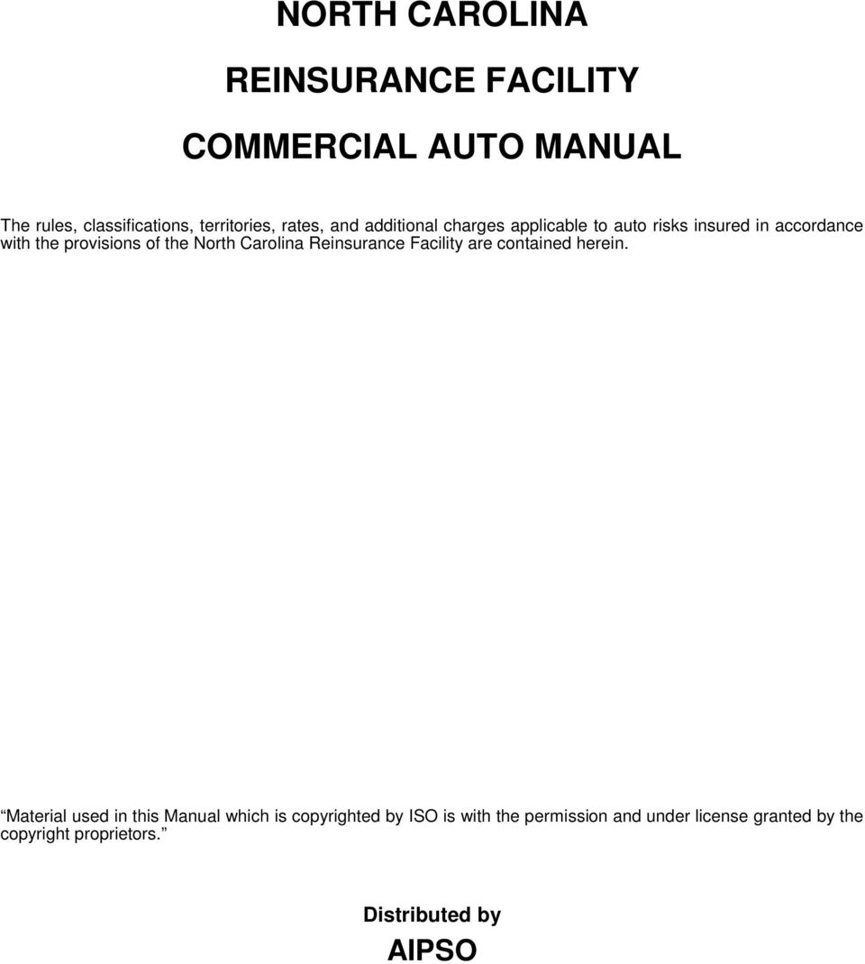 North Carolina Reinsurance Facility are contained herein.