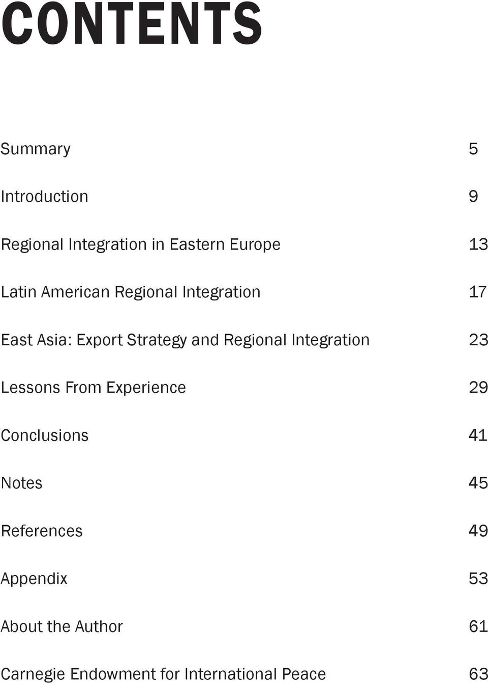Regional Integration 23 Lessons From Experience 29 Conclusions 41 Notes 45