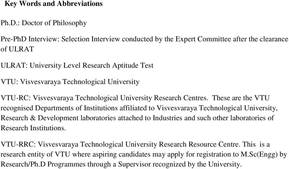 Technological University VTU-RC: Visvesvaraya Technological University Research Centres.