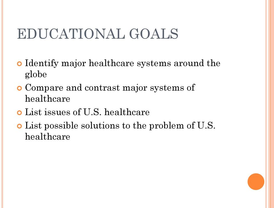 of healthcare List issues of U.S.