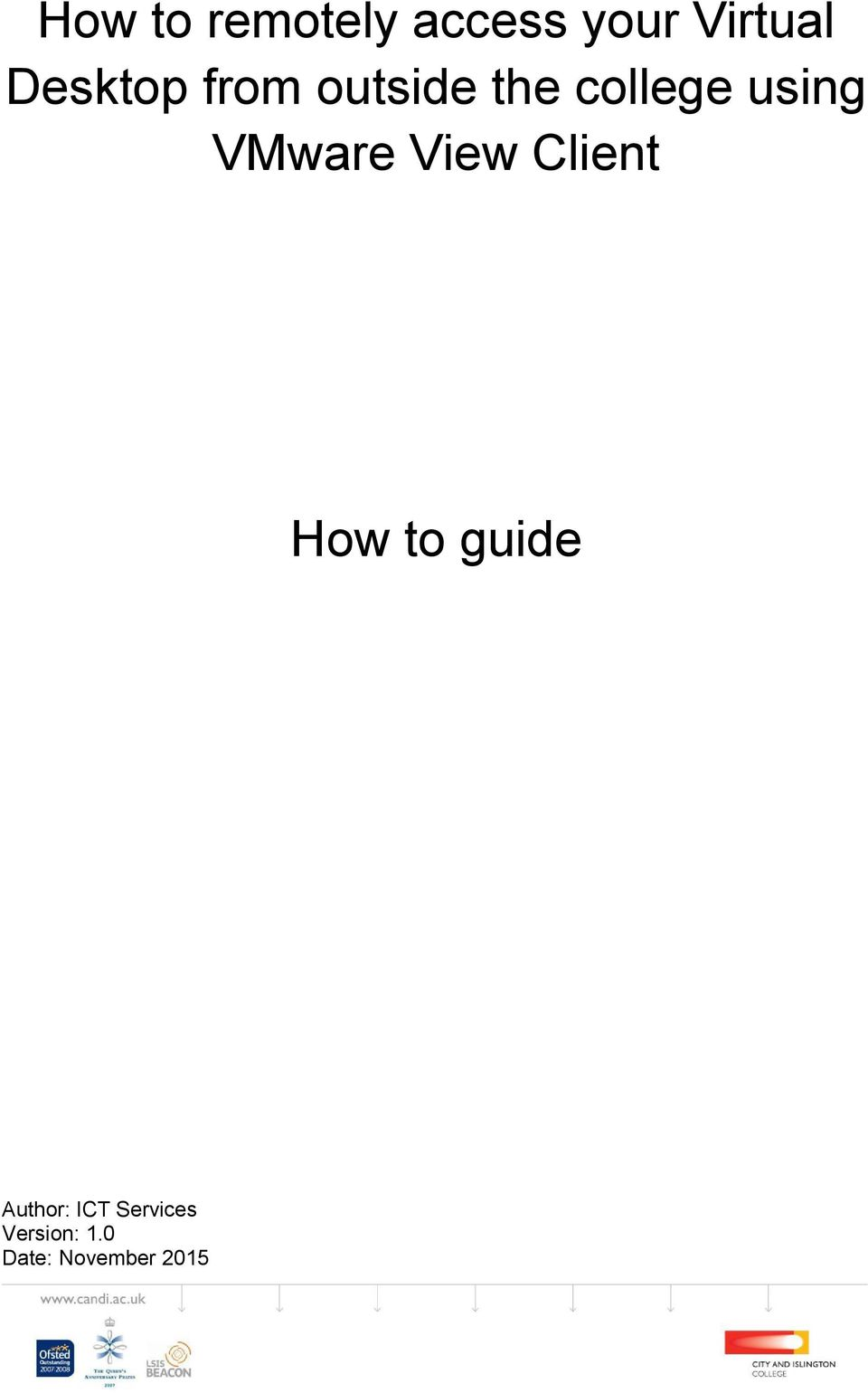 VMware View Client How to guide Author:
