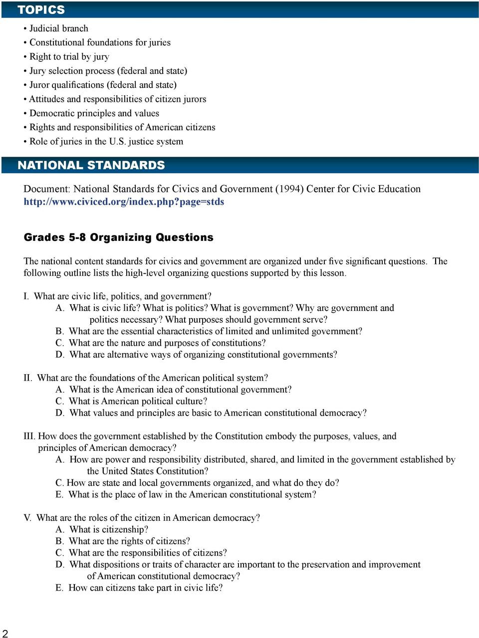 justice system NATIONAL STANDARDS Document: National Standards for Civics and Government (1994) Center