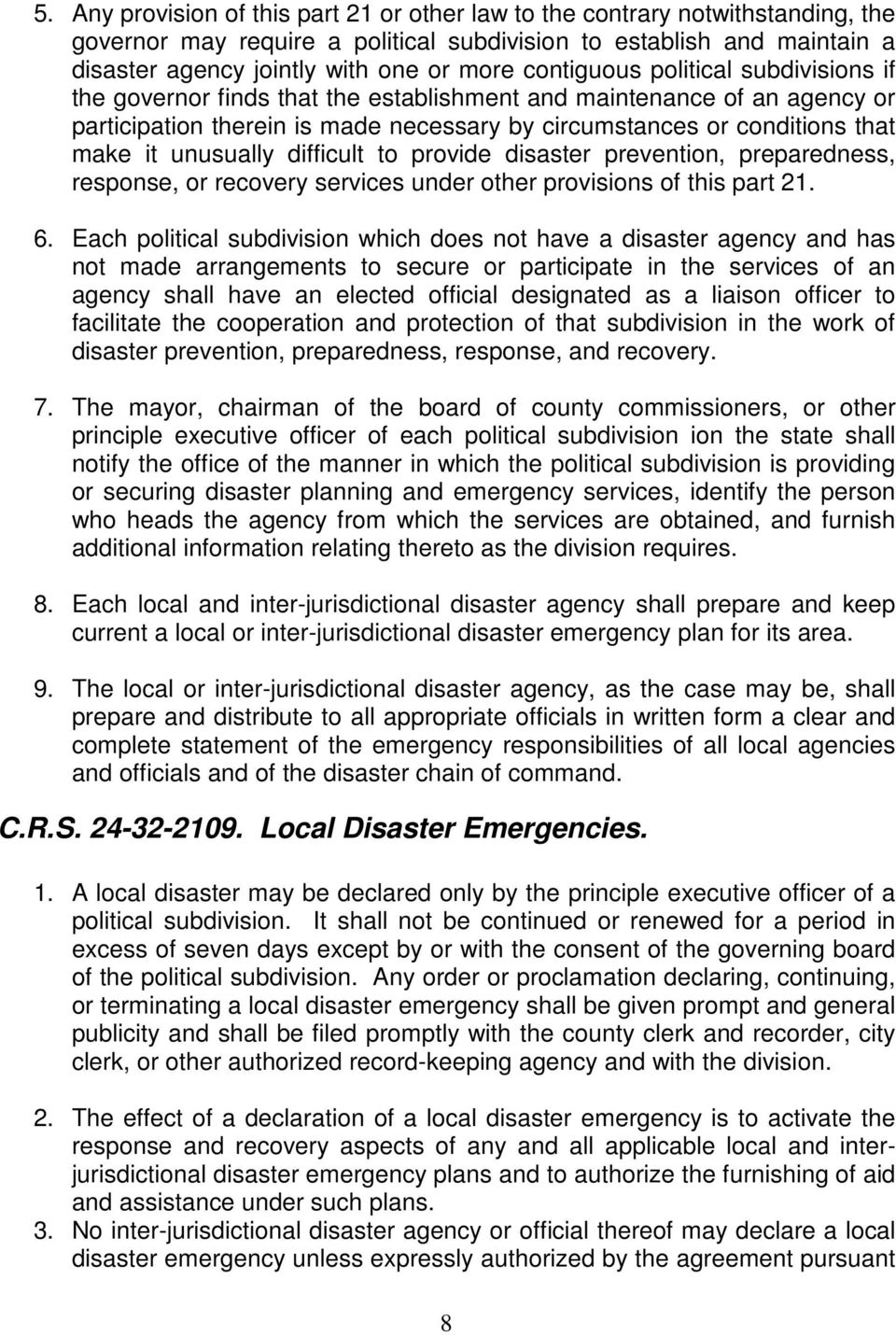unusually difficult to provide disaster prevention, preparedness, response, or recovery services under other provisions of this part 21. 6.
