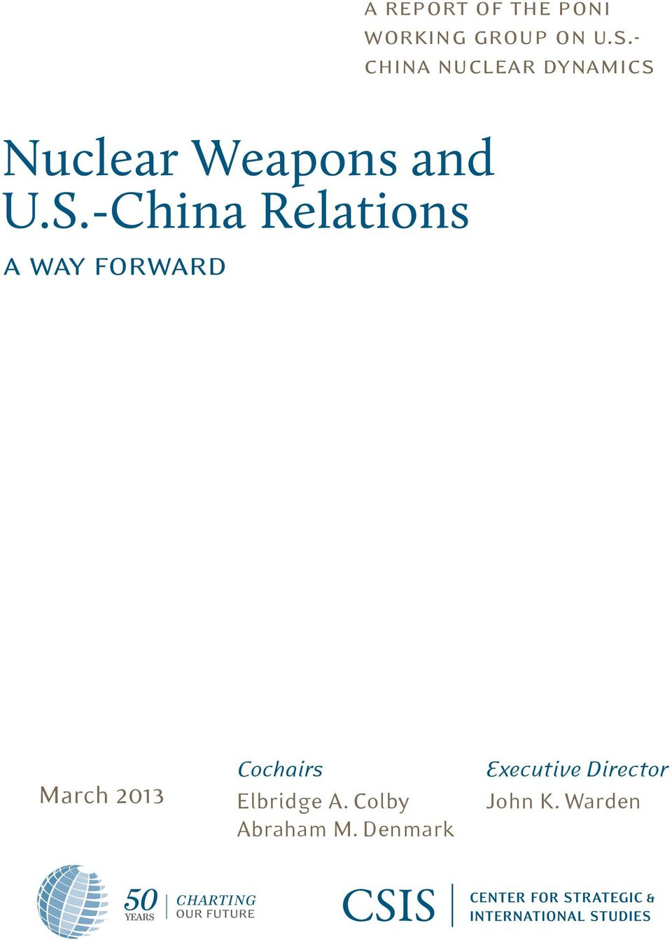 -China Relations a way forward March 2013 Cochairs