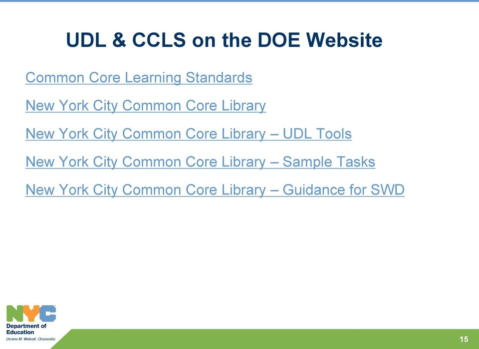Common Core Library UDL Tools New York City Common Core
