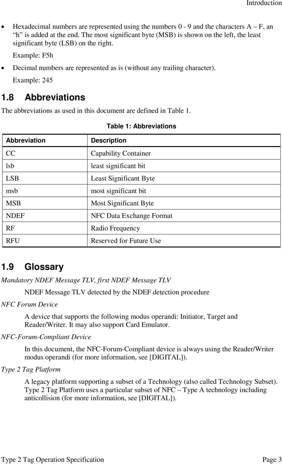 Example: 245 1.8 Abbreviations The abbreviations as used in this document are defined in Table 1.