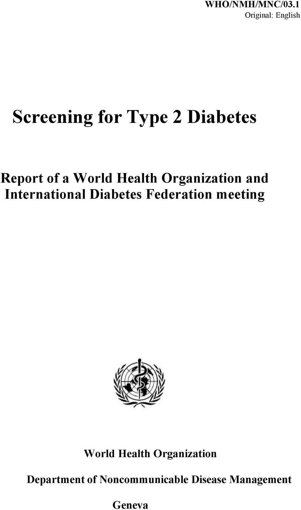 of a World Health Organization and International Diabetes