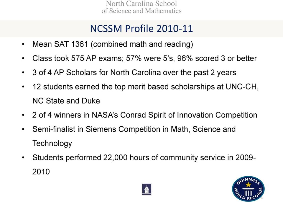 UNC-CH, NC State and Duke 2 of 4 winners in NASA s Conrad Spirit of Innovation Competition Semi-finalist in Siemens