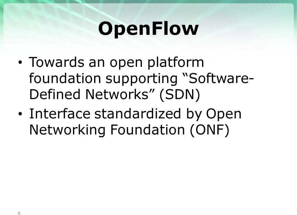 Defined Networks (SDN) Interface