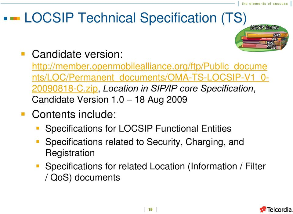 zip, in SIP/IP core Specification, Candidate Version 1.