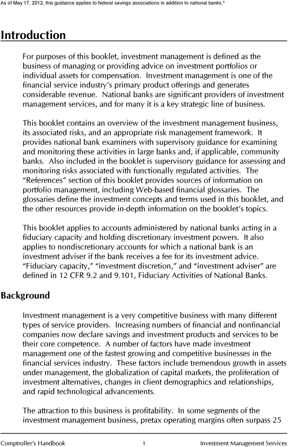 National banks are significant providers of investment management services, and for many it is a key strategic line of business.