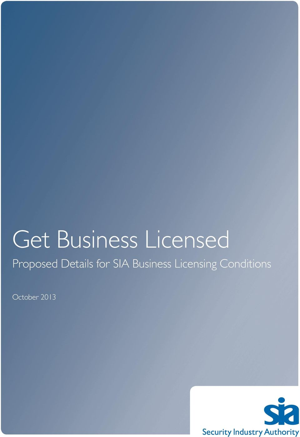 SIA Business Licensing
