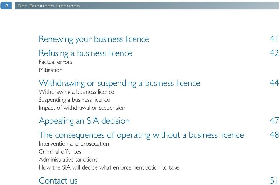 withdrawal or suspension Appealing an SIA decision 47 The consequences of operating without a business licence 48