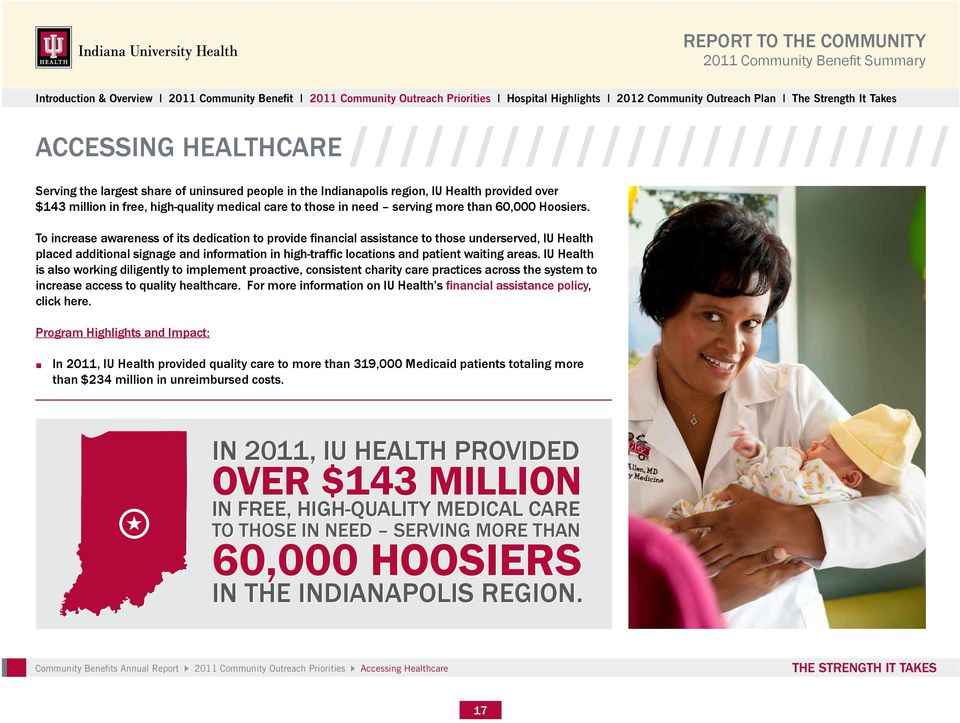 For more information on IU Health s, click here. than $234 million in unreimbursed costs.