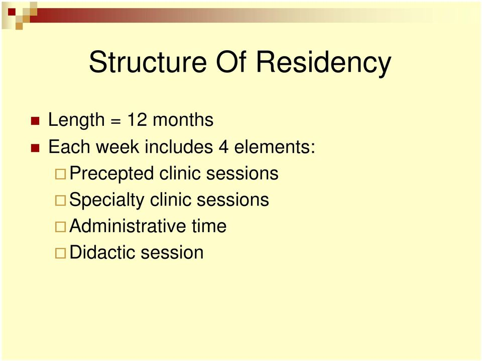 Precepted clinic sessions Specialty