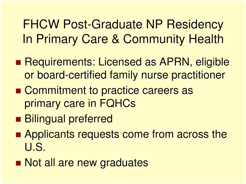 practitioner Commitment to practice careers as primary care in FQHCs