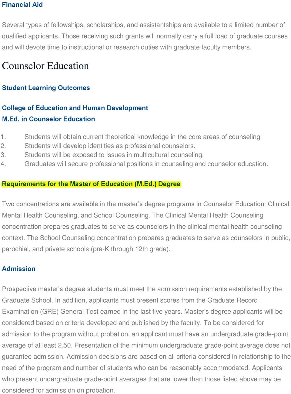 Counselor Education Student Learning Outcomes College of Education and Human Development M.Ed. in Counselor Education 1.